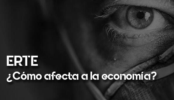 Cómo afecta un ERTE a la economía