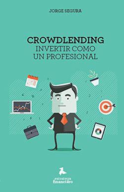 Crowdlending Invertir como un profesional