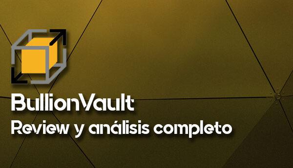 BullionVault: Cómo comprar oro físico Good Delivery